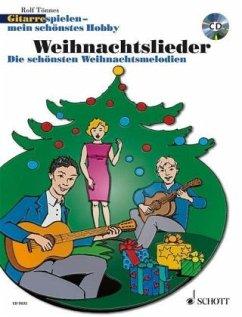 Gitarre spielen - mein schönstes Hobby, Weihnachtslieder, 1-3 Gitarren, m. Audio-CD