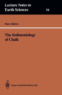 The Sedimentology of Chalk - Zijlstra, Hans J. P.