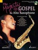 The Majesty of Gospel, Alto Saxophone und Klavier ad lib., m. Audio-CD