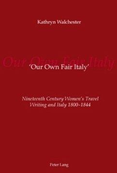'Our Own Fair Italy' - Walchester, Kathryn