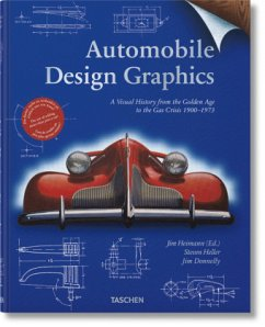 Automobile Design Graphics - Heller, Steven; Donnelly, Jim