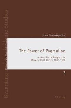 The Power of Pygmalion - Giannakopoulou, Liana