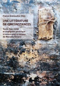 Une littérature de circonstances - Grenaudier-Klijn, France