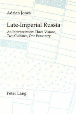 Late-Imperial Russia: An Interpretation - Jones, Adrian