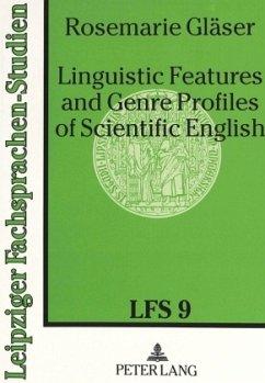 Linguistic Features and Genre Profiles of Scientific English - Gläser, Rosemarie