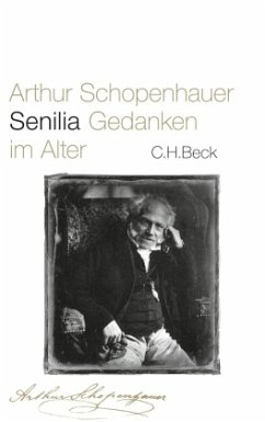 Senilia - Schopenhauer, Arthur