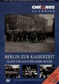 Chronos Classics - Berlin zur Kaiserzeit