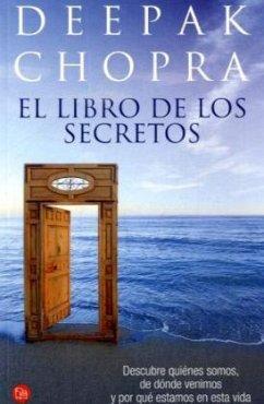 El libro de los secretosDas Buch der Geheimnisse, spanische Ausgabe - Chopra, Deepak