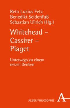 Whitehead - Cassirer - Piaget