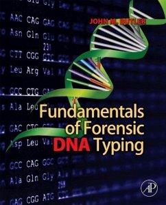 Fundamentals of Forensic DNA Typing - Butler, John M.