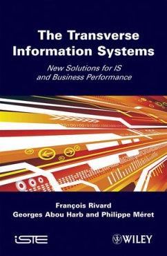 The Transverse Information Systems: New Solutions for Is and Business Performance - Rivard, Francois; Harb, Georges Abou; Meret, Philippe