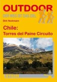 Chile: Torres del Paine Circuito. OutdoorHandbuch