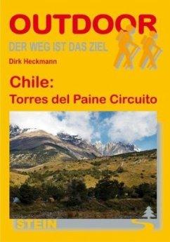 Chile: Torres del Paine Circuito. OutdoorHandbuch - Heckmann, Dirk