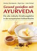 Gesund genießen mit Ayurveda