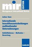 Internationale Investitionsentscheidungen multinationaler Unternehmungen