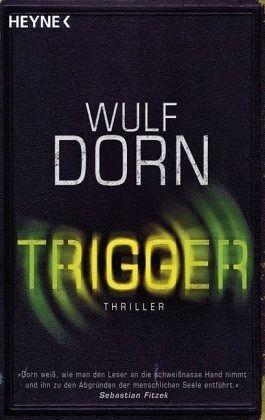 Trigger - Dorn, Wulf