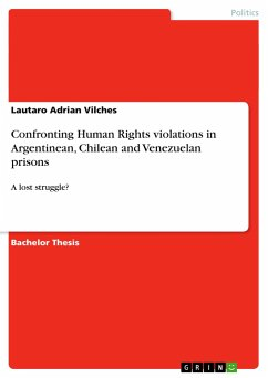 Confronting Human Rights violations in Argentinean, Chilean and Venezuelan prisons