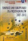 Fundusze Unii Europejskiej dla przedsiebiorcow 2007-2013