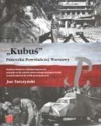 Kubus Pancerka Powstanczej Warszawy - Tarczynski, Jan