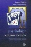 Psychologia wplywu mediow Wybrane teorie metody badania