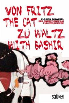 Von Fritz the Cat zu Waltz with Bashir