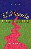 El Puente/The Bridge