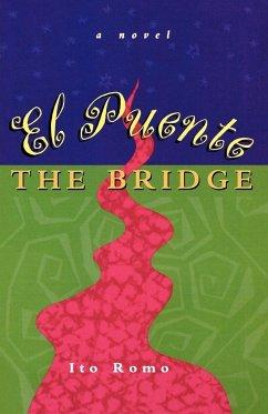 El Puente/The Bridge - Romo, Ito
