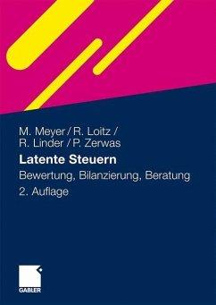 Latente Steuern - Meyer, Marco;Loitz, Rüdiger;Linder, Robert