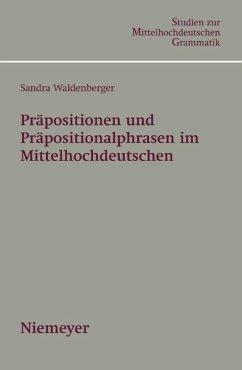 Präpositionen und Präpositionalphrasen im Mittelhochdeutschen