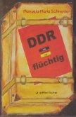 DDR - flüchtig