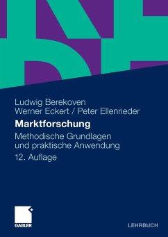 Marktforschung - Berekoven, Ludwig; Eckert, Werner; Ellenrieder, Peter