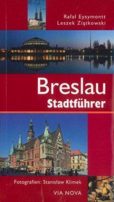 Breslau Stadtführer - Eysymontt, Rafal; Ziatkowski, Leszek
