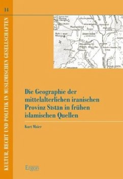 Die Geographie der mittelalterlichen iranischen Provinz Sistan in frühen islamischen Quellen