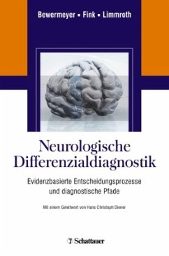 Neurologische Differenzialdiagnostik - Bewermeyer, Heiko / Fink, Gereon / Limmroth, Volker (Hrsg.)