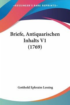 Briefe, Antiquarischen Inhalts V1 (1769)