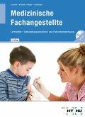 Medizinische Fachangestellte, Lernfelder Behandlungsassistenz und Patientenbetreuung, m. CD-ROM