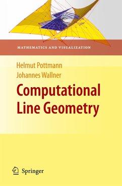Computational Line Geometry - Pottmann, Helmut; Wallner, Johannes