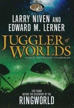Juggler of Worlds - Niven, Larry; Lerner, Edward M.