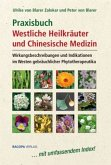 Praxisbuch Westliche Kräuter und Chinesische Medizin