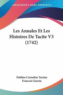 Les Annales Et Les Histoires De Tacite V3 (1742)