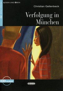 Verfolgung in München - Gellenbeck, Christian