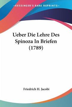 Ueber Die Lehre Des Spinoza In Briefen (1789)