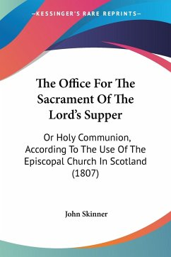 The Office For The Sacrament Of The Lord's Supper
