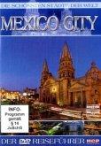 Die schönsten Städte der Welt - Mexico City