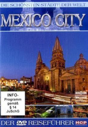 die sch nsten st dte der welt mexico city film auf dvd. Black Bedroom Furniture Sets. Home Design Ideas