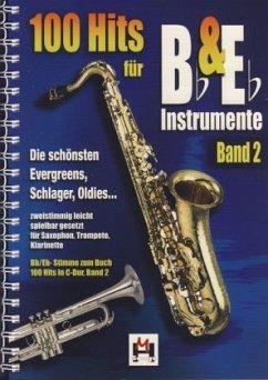 100 Hits für Bb/Eb-Instrumente, für Saxophon, Trompete, Klarinette