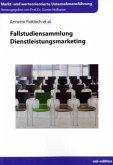 Fallstudiensammlung Dienstleistungsmarketing