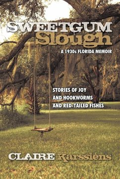 Sweetgum Slough: A 1930s Florida Memoir