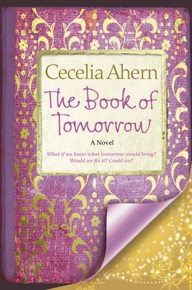 Book of Tomorrow - Ahern, Cecelia