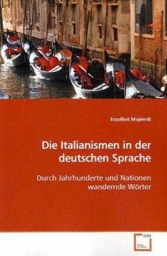 Die Italianismen in der deutschen Sprache
